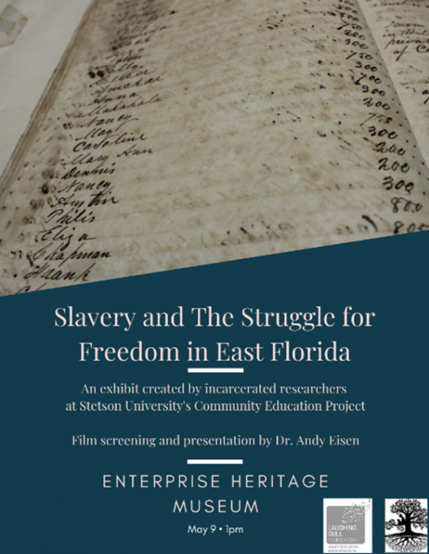 Slavery and the Struggle for Freedom in Volusia County - Courtesy Dr. Andy Eisen